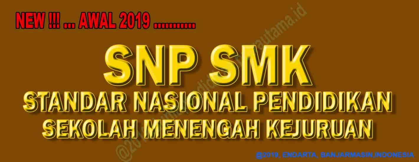 snp - standar nasional pendidikan smk/mak
