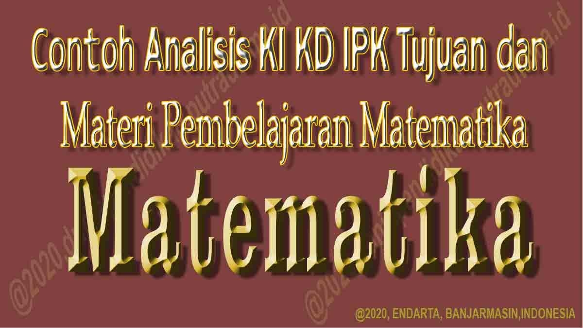 analisis-ki-kd-ipk-tujuan-dan-materi-pembelajaran-matematika